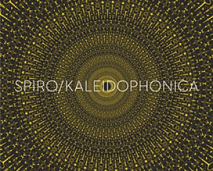Spiro: Kaleidophonica (Real World/Southbound)