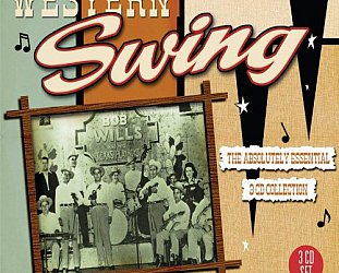 THE BARGAIN BUY: Various Artists; Western Swing, The Absolutely Essential 3CD Collection