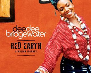 Dee Dee Bridgewater: Red Earth, A Malian Journey (Universal)