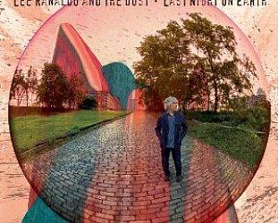 Lee Ranaldo and the Dust: Last Night on Earth (Matador)