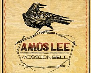 Amos Lee: Mission Bell (Blue Note)