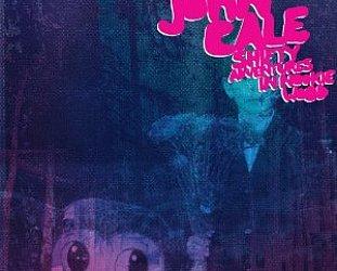 John Cale: Shifty Adventures in Nookie Wood (Domino)