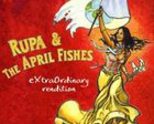 Rupa and the April Fishes: eXtraOrdinary rendition (Cumbancha/Elite)