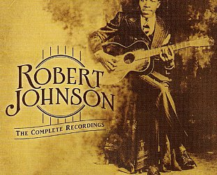 Robert Johnson: The Complete Recordings (2011 reissue)