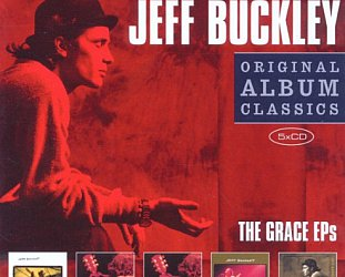 "THE BARGAIN BUY: The Sony ""Original Album Classics"" series: Jeff Buckley; The Grace EPs"