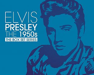 THE BARGAIN BUY: Elvis Presley; The 1950s