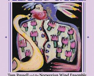 Tom Russell/Norwegian Wind Ensemble: Aztec Jazz (Proper/Southbound)