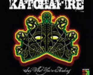 Katchafire: Say What You're Thinking (EMI)