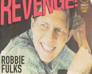 Robbie Fulks: Revenge! (Yep Roc) BEST OF ELSEWHERE 2007