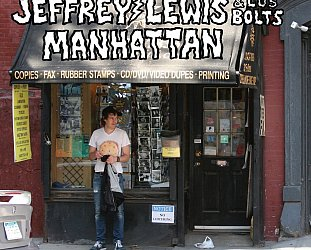 Jeffrey Lewis and Los Bolts: Manhattan (Rough Trade)
