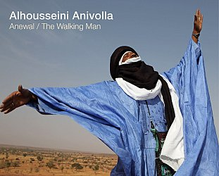 Alhousseini Anivolla: Anewal/The Walking Man (World Music Network/Southbound)
