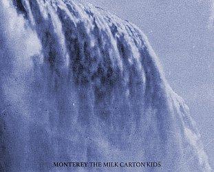 The Milk Carton Kids: Monterey (Anti)