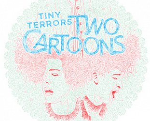Two Cartoons: Tiny Terrors (Far South/Yellow Eye)