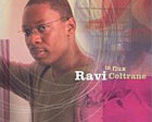 Ravi Coltrane: In Flux (SLG)