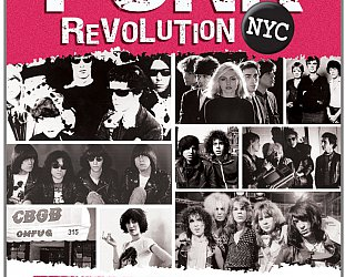 PUNK REVOLUTION NYC, a doco by TOM O'DELL (Chrome Dreams DVD)