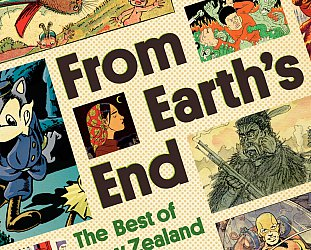 FROM EARTH'S END; THE BEST OF NEW ZEALAND COMICS by ADRIAN KINNAIRD