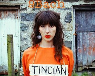 9Bach: Tincian (Real World/Southbound)