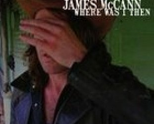 James McCann: Where Was I Then (Torn and Frayed/Border)