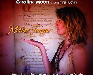 Carolina Moon: Mother Tongue (Moon)