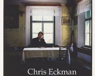 Chris Eckman: The Last Side of the Mountain (Glitterhouse/Yellow Eye)