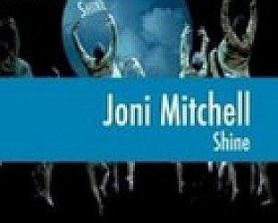 Joni Mitchell: Shine (Universal)