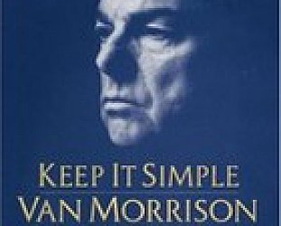 BEST OF ELSEWHERE 2008: Van Morrison: Keep It Simple (Lost Highway)