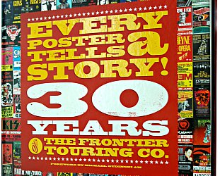 EVERY POSTER TELLS A STORY! 30 YEARS OF THE FRONTIER TOURING COMPANY edited by ELOISE GLANVILLE and  SARAH MORGAN