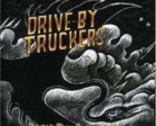 BEST OF ELSEWHERE 2008: Drive-By Truckers: Brighter than Creation's Dark (New West/Elite)