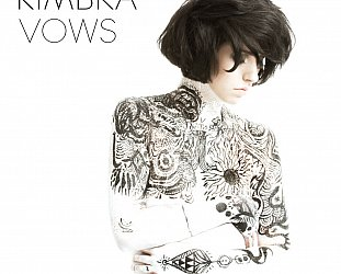 BEST OF ELSEWHERE 2011 Kimbra: Vows (Warners)