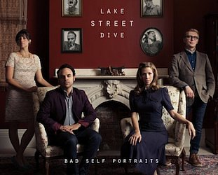 Lake Street Dive: Bad Self Portraits (Signature/Southbound)
