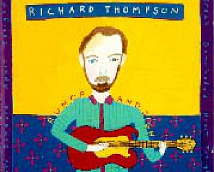 Richard Thompson: Rumor and Sigh (1991)