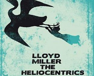 LLoyd Miller and the Heliocentrics: Lloyd Miller and the Heliocentrics (Strut)