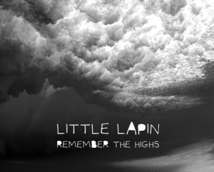 Little Lapin: Remember the Highs (bandcamp)