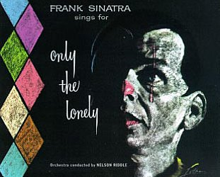 Frank Sinatra: Frank Sinatra Sings for Only the Lonely (1958)
