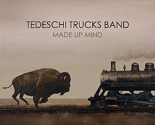 The Tedeschi Trucks Band: Made Up Mind (Sony)