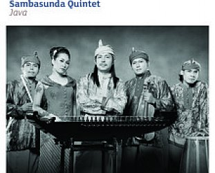 Sambasunda Quintet: Java (World Music Network)