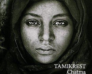 Tamikrest: Chatma (Glitterbeat/Southbound)