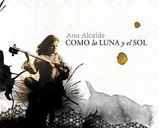 Ana Alcaide: Como la Luna y el Sol (ARC)