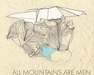 Rosy Tin Teacaddy: All Mountains Are Men (Earl Grey Records)