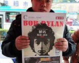 BOB DYLAN OFF THE BARRICADES (2011): The China syndrome