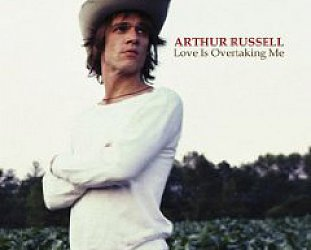 Arthur Russell: Love is Overtaking Me (Rough Trade)