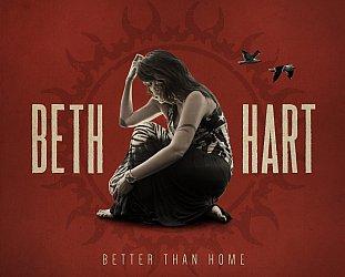 Beth Hart: Better Than Home (Provogue/Warners)
