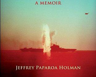 GUEST WRITER JEFFREY PAPAROA HOLMAN introduces his acclaimed memoir The Lost Pilot