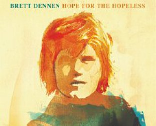 Brett Dennen: Hope for the Hopeless (Inertia)