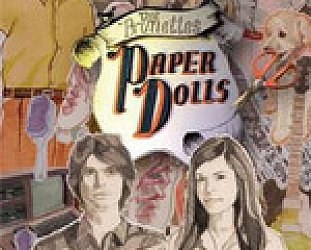 The Brunettes: Paper Dolls (Lil' Chief)