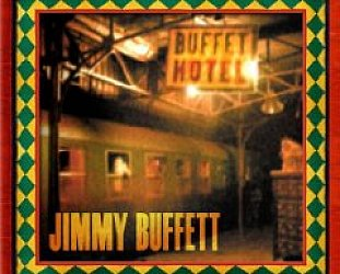 Jimmy Buffett: Buffet Hotel (Mailboat)