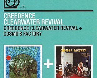 THE BARGAIN BUY: Creedence Clearwater Revival; CCR + Cosmo's Factory
