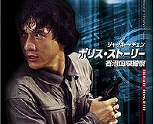 JACKIE CHAN'S POLICE STORY (1985) AND ARMOUR OF GOD (1987): On a collision course with disaster and fame