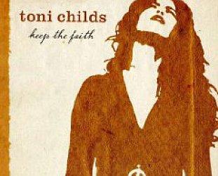 Toni Childs: Keep the Faith (MGM)
