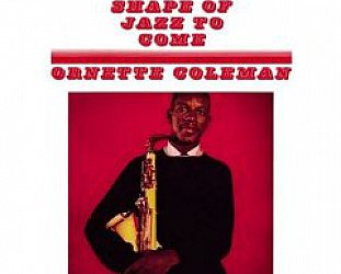 Ornette Coleman, The Shape of Jazz to Come (1959)